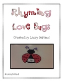 Valentine's Day Rhyming Love Bugs