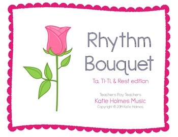 Valentine's Day Rhythm Bouquet Game for Ta, Ti-Ti, and Ta Rest
