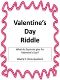 Valentine's Day Riddle - Solving 1 step Equations