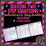 Valentine's Day Riddles - Solving 2-step Equations