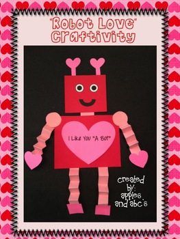 Valentine's Day Robot Love Craftivity