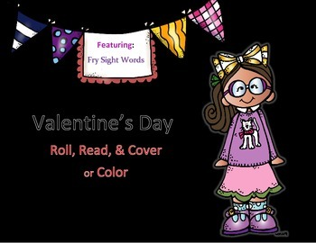 ~Valentine's Day~ Roll Read & Color/Cover {Featuring Fry S