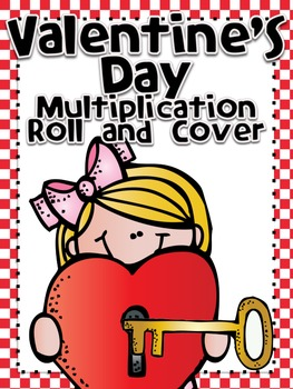 Valentine's Day Roll and Cover for Multiplication Center Activity