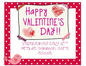 Valentines Day Scoot (Common Core Review)