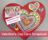 Valentine's Day Scrapbook (made with cards from classmates)