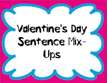 Valentine's Day Sentence Mix-up