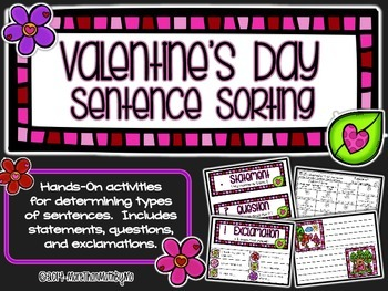 Valentine's Day Sentence Sorting {Statement, Question, Exc