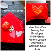 Valentines Day Sewing Felt Envelopes Valentine History Lesson Art Project ELA