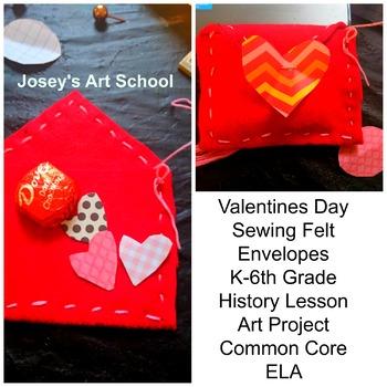 Valentines Day Sewing Felt Envelopes Valentine History Lesson Art Project ELA