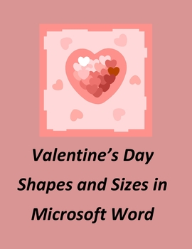 Valentine's Day Shapes and Sizes in Microsoft Word