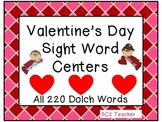 Valentine's Day Sight Word Centers - All 220 Dolch Words