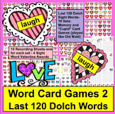 Valentine's Day Activities: Sight Words Games - Last 120 Dolch Words
