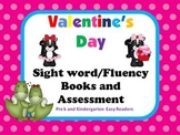 Valentine's Day Sight word and Fluency Books with assessment