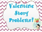 Valentine's Day Simple Addition and Subtraction Story Problems