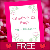 Valentine's Day Songs for PreK to Kindergarten - FREE