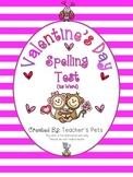 Valentine's Day Spelling Test (25 Word)