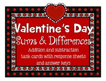 Valentine's Day Sums & Differences task cards