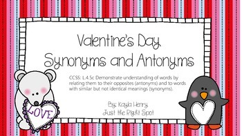 Valentine's Day Synonyms and Antonyms L.4.5c