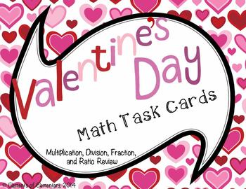 Valentine's Day Task Cards: Multiplication, Division, Fraction, and Ratio Review
