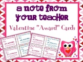 Valentine's Day Cards from Your Teacher { Awards * Compliments * Personalized }