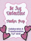 Valentine's Day Teacher Prep Packet
