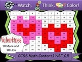 Valentine's Day Ten More/Ten Less - Watch, Think, Color Game! CCSS.1.NBT.C.5