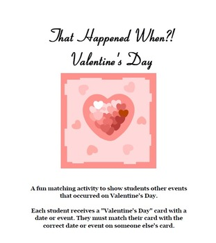 Valentine's Day: That Happened When?!