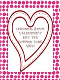 Valentine's Day Thematic Common Core Unit with Nonfiction Texts and Writing