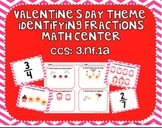 Valentine's Day Identifying Fractions Math Center