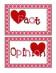Valentine's Day Themed Fact and Opinion Activities