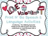 Valentine's Day Themed Print N' Go Speech & Language Activities