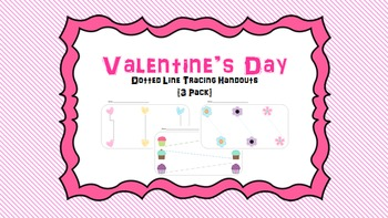 Valentine's Day Tracing Worksheet (6 Pack) -Fine Motor - Handwriting