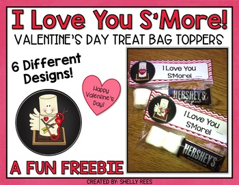 Valentine's Day Treat Bag Toppers - I Love You S'more FREEBIE!