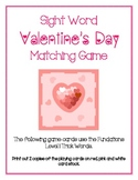Valentine's Day Trick/Sight Word Matching Game
