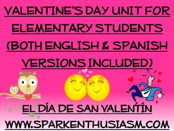 Valentine's Day Unit for Elementary Students/El Dia de San Valentin