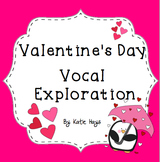 Valentine's Day Vocal Exploration