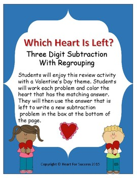 Valentine's Day: Which Heart Is Left? (Three Digit Subtraction With Regrouping)