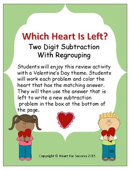 Valentine's Day: Which Heart Is Left? (Two Digit Subtraction With Regrouping)