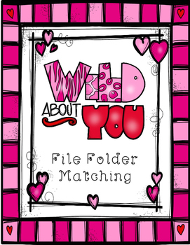 Valentines Day Wild About You File Folder Matching