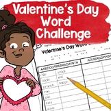 Valentine's Day Fun - Word Building Challenge
