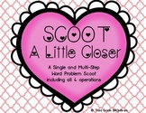 Multi Step Word Problem Scoot: SCOOT a Little Closer Valentine's Day Themed