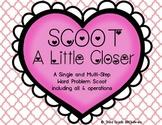 Multi Step Word Problem Scoot: SCOOT a Little Closer Valen