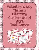 Valentine's Day Word Work Literacy Center Task Cards