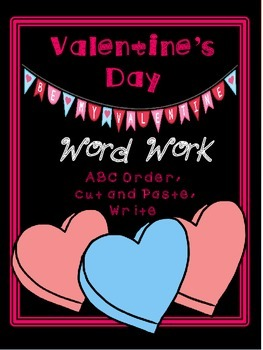 Valentine's Day Word Work- Literacy Center