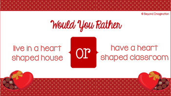 Valentine's Day Would You Rather | 31 PowerPoint Questions | Elementary Learners