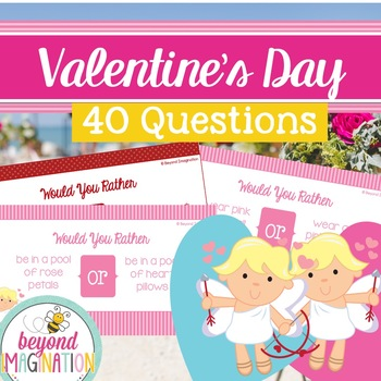 Valentine's Day Would You Rather | 31 PowerPoint Questions