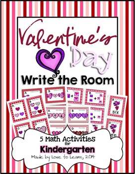 Valentine's Day Write the Room - 5 Math Activities (Kindergarten)