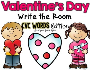 Valentine's Day Write the Room - CVC Edition