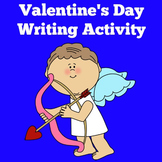 Valentines Day | Writing Activity | 1st 2nd 3rd 4th 5th Gr