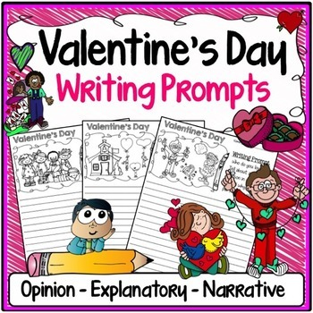 Valentine's Day Writing Prompts {Narrative, Informative & Opinion Writing}